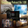 Sequences Podcast no 108
