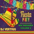 DJ Vertigo - The Greatest Fiesta Mix Megamix Vol 2 (Section The Best Mix)