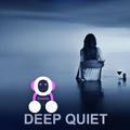 Deep Quiet