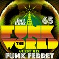 Funk Ferret presents Funk The World 65
