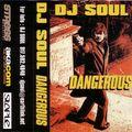 DJ Soul - Dangerous Mixtape - Side A