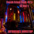 Fresh Fried  Funk 45's 13 Vol 1