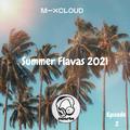 Summer Flavas 2021 (Episode 2) // Instagram: @djcwarbs