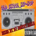 OLD SKOOL HIP-HOP MIX