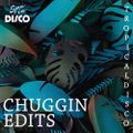 Spa In Disco Club - Tropical Disco #004 CHUGGIN EDITS