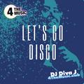 DJ DivaJ - 4 The Music Exclusive - Let's go disco