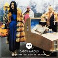 Daddy Marcus - 18.03.2020