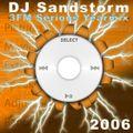 DJ Sandstorm - 3FM Yearmix 2006 (Remastered)