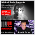 Michael Gray Mastermix Show on Mi-Soul Radio 31/07/21
