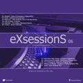 Tony Day presents 'eXsessionS 06'