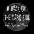 A Walk on the Dark Side Ep 65