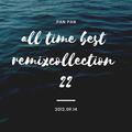 胖胖22 All Time Best Remix Collection (2012.9.14)