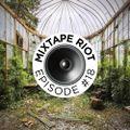 Mixtape Riot #018