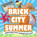 Sista Stroke: Brick City Summer