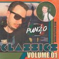 The Classics Volume 01 - Mixed by DJ Punzo