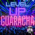 LEVEL UP GUARACHA