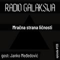 Radio Galaksija #126: Mračna strana ličnosti (gost: dr Janko Međedović) [13-04-2021]