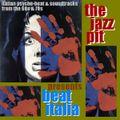The Jazz Pit Vol 5 : Beat Italia Pt.1