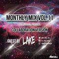 Monthly Mix Vol.11 Feat. DJ LAKE