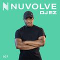 DJ EZ presents NUVOLVE radio 027