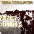 Blutspur der Teufels From DJ DARK MODULATOR (INDUSTRIAL/TECHNO/ACID/HARD TECHNO)