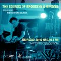 THE SOUNDS OF BROOKLYN & BEYOND EPISODE 290