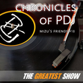 Mizu's friends #18 - Chronicles of PDJ - The greatest show