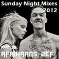 Sunday Night Mixes, 2012: Part 35 - Afrikaans ZEF