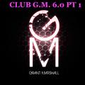 Club G.M. 6.0 part 1