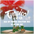 Isle of Tropico Isolation - Action Pat