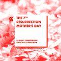 The 7th Resurrection - Mai 2021