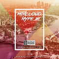 @Dj Rugrat - Mixcloud Hype 5