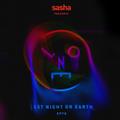 - Sasha presents Last Night On Earth | Show 070 (May 2021)