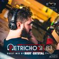 Petrichor 83 guest mix by Rudy Crystal (Italy)