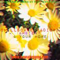 Kay Nakayama - Chillscape Radio #3 - Ambient 4 Your Home