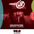 011 | HOUSEW3RK with Unique 3