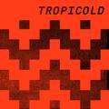 Tropicold #12 w. l'Amateur