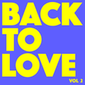 Back To Love vol 2 (90s house & garage)
