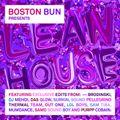 Boston Bun - Lean House Mixtape