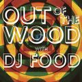 DJ Food - Out Of The Wood, Show 135