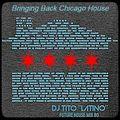 HOUSE MIX 80 [Bringing Back Chicago House]