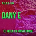 Dany E I El Mexa en Amsterdam I ASAV. 6
