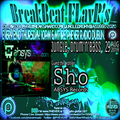 BreakBeat FLavR's with FLavRjay & SHO Absys Records on PHEVER TV Radio. 29-Aug-19