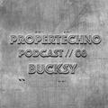 Propertechno Podcast // 08 - BUCKSY - 25.09.2019