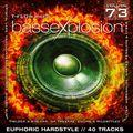 Bassexplosion Vol. 73 (Hardstyle)