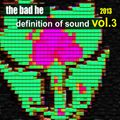 Definition of Sound - The Bad He @ U:CON Music - Clubmix Vol 3/5 - Aug. 2013