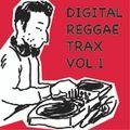 Digital Reggae Trax Vol.1