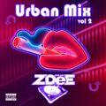 Urban Mix Vol 2 DJ ZDee