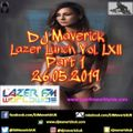 Lazer Lunchtime with DJ Maverick Vol. LXII (Part 1) 26.05.2019