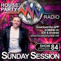 Antoni James presents THE SUNDAY SESSION Live on House Party Radio (Live Show 06-09-2021) SHOW 84